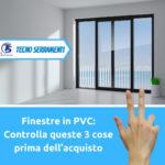 Finestre in PVC - Tecno Serramenti