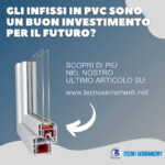 Gli Infissi in PVC sono un buon Investimento? - TecnoSerramenti
