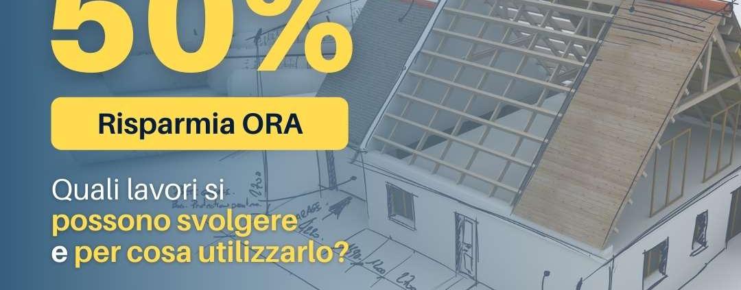 Bonus Ristrutturazione 50% - Tecno Serramenti